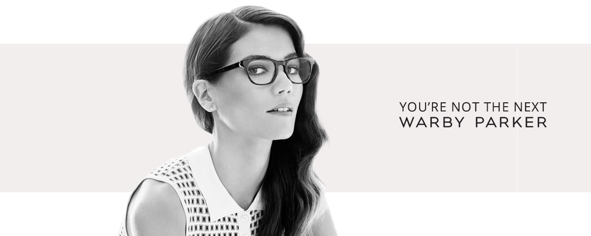 You're not the next Warby Parker
