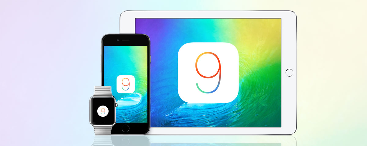 iOS 9: Five Ways to Take Advantage
